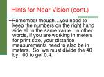 hints for near vision cont