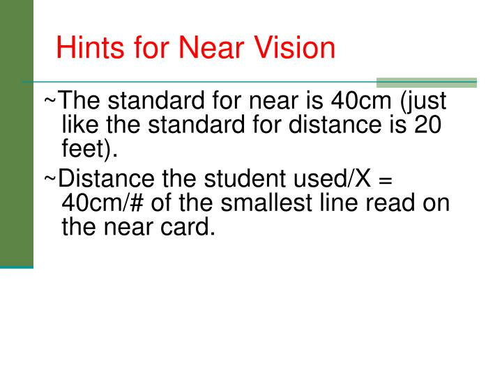 Hints for Near Vision
