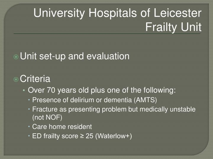 University Hospitals of Leicester Frailty Unit