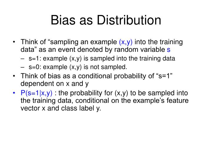 Bias as Distribution