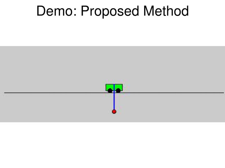 Demo: Proposed Method