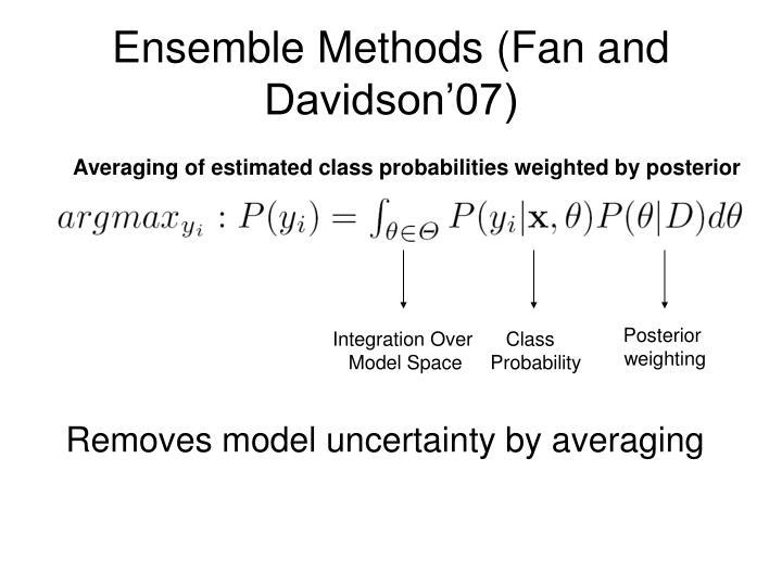 Ensemble Methods (Fan and Davidson'07)