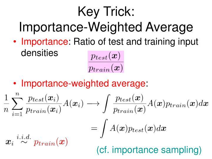 Key Trick:
