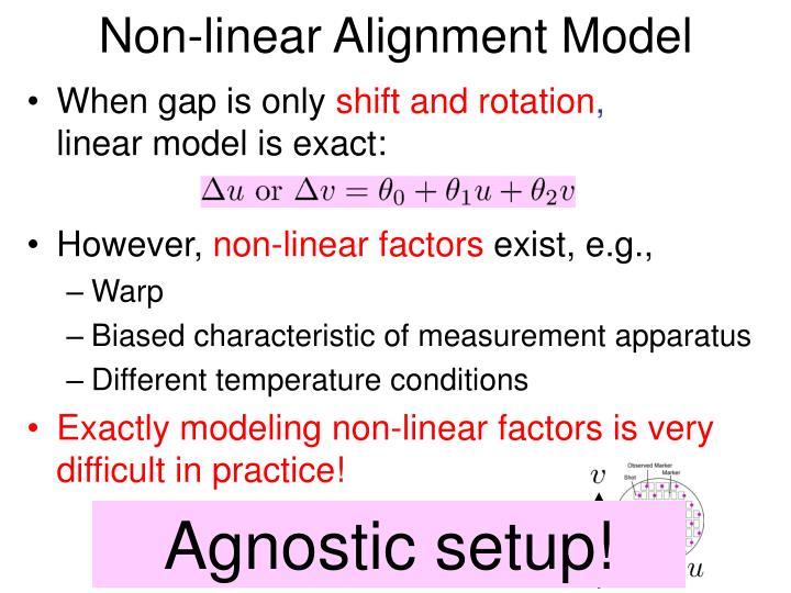 Non-linear Alignment Model