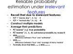 reliable probability estimation under irrelevant features