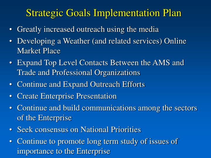 Strategic Goals Implementation Plan