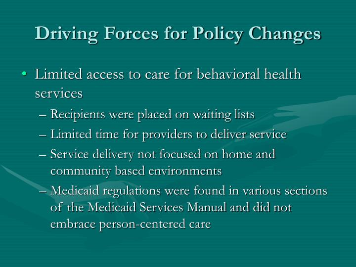 Driving forces for policy changes