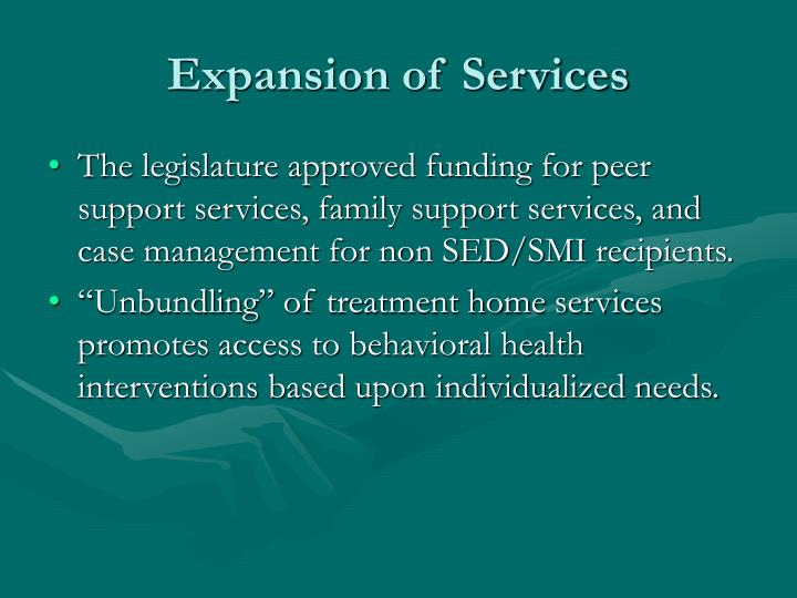 Expansion of Services