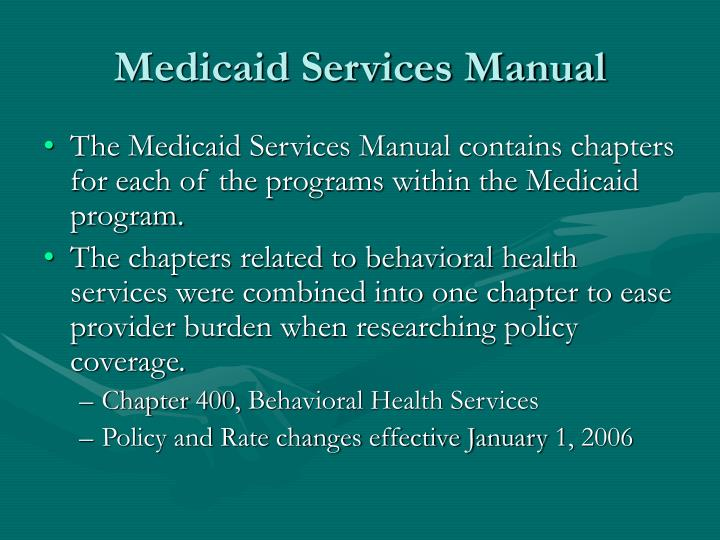 Medicaid Services Manual