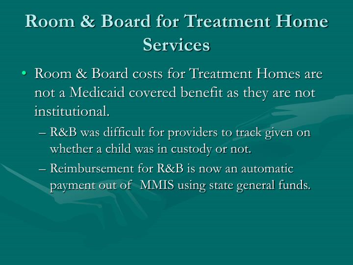 Room & Board for Treatment Home Services