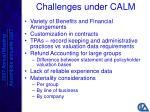 challenges under calm