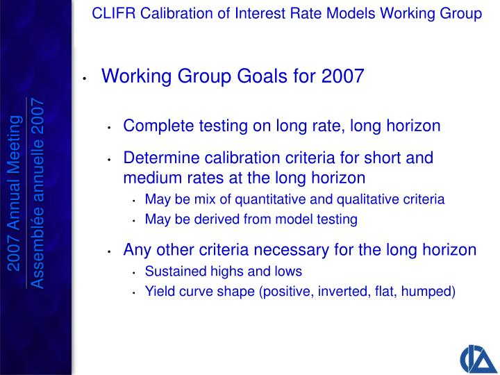 Working Group Goals for 2007