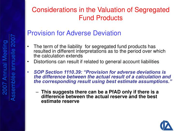 Provision for Adverse Deviation