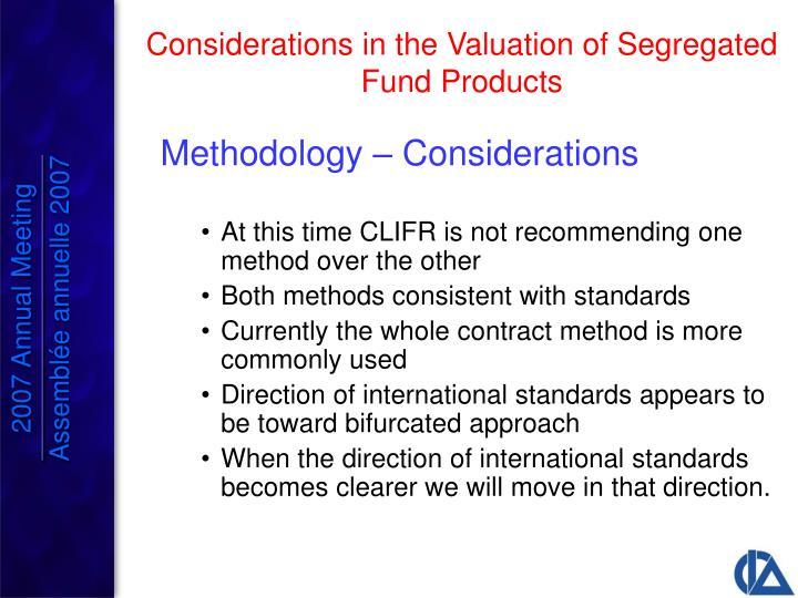 Methodology – Considerations
