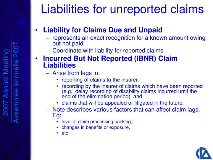 Liability for Claims Due and Unpaid