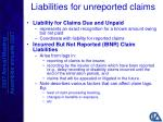 liabilities for unreported claims