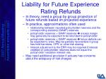 liability for future experience rating refunds