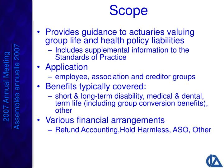 Provides guidance to actuaries valuing group life and health policy liabilities