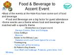 food beverage to accent event