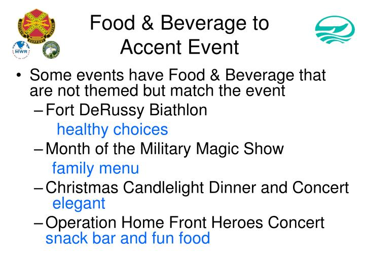 Food & Beverage to Accent Event