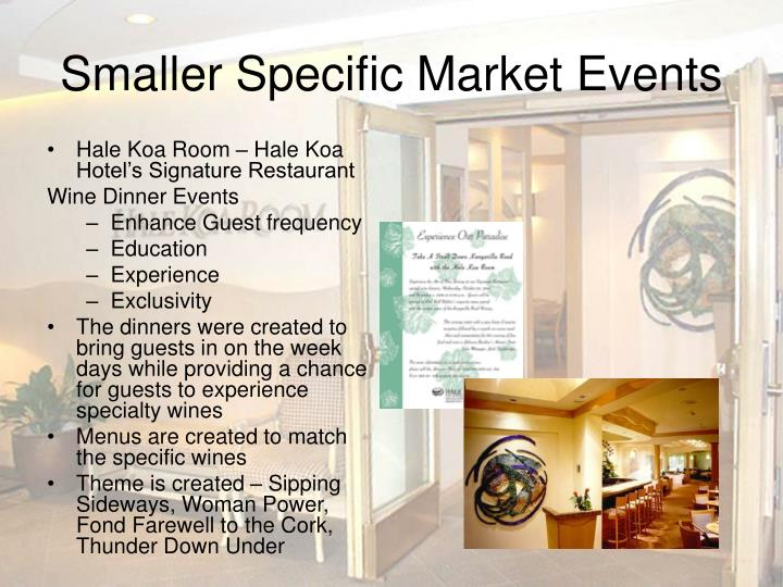 Smaller Specific Market Events