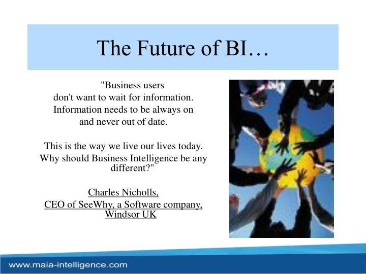 The Future of BI…