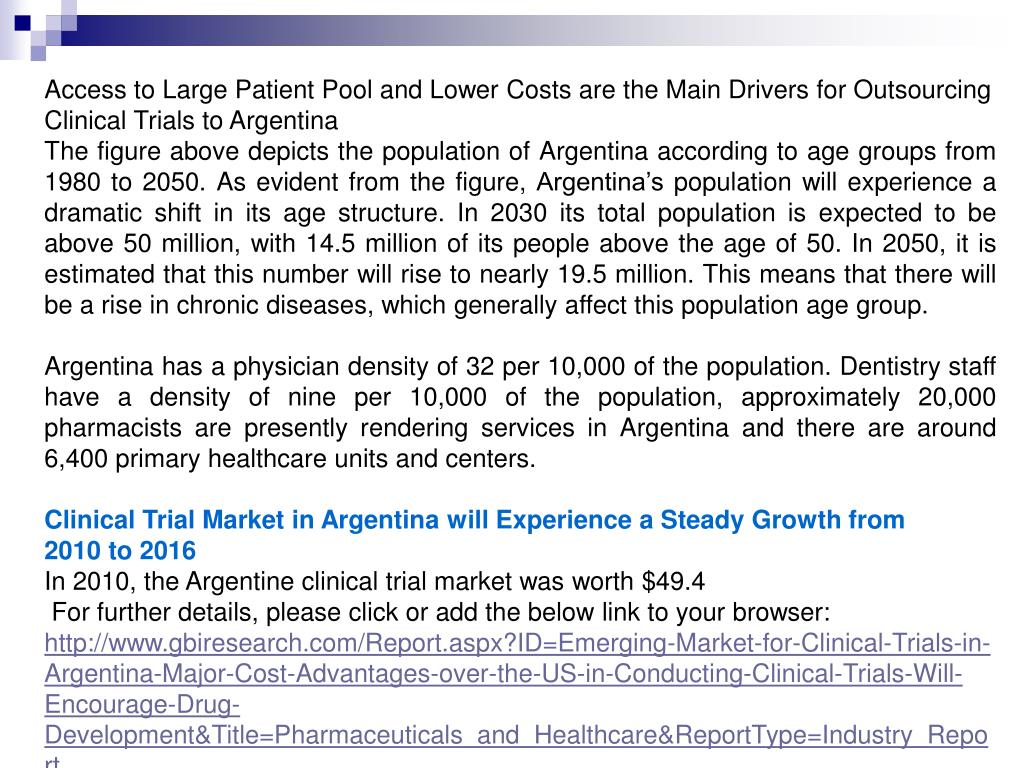 Access to Large Patient Pool and Lower Costs are the Main Drivers for Outsourcing Clinical Trials to Argentina