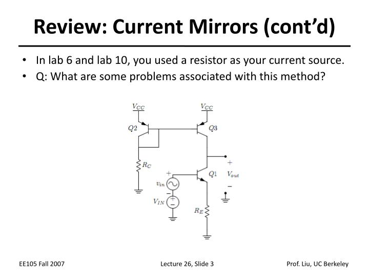 Review current mirrors cont d