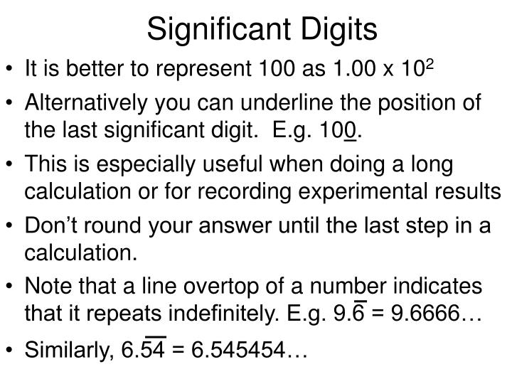 Note that a line overtop of a number indicates that it repeats indefinitely. E.g. 9.6 = 9.6666…