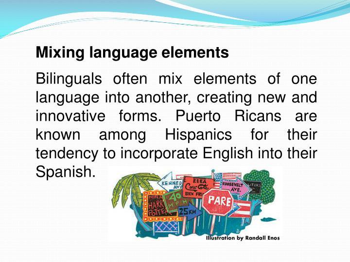 Mixing language elements