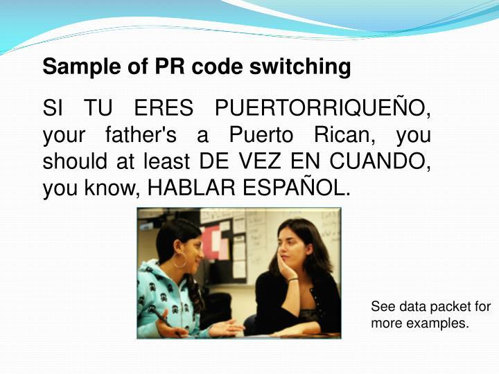 Sample of PR code switching