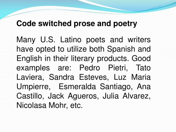 Code switched prose and poetry