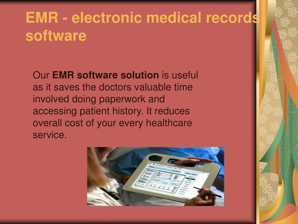 EMR - electronic medical records software