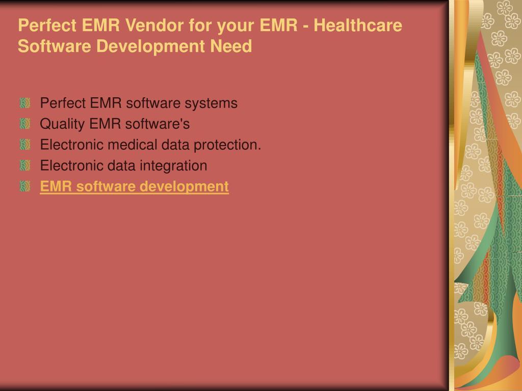 Perfect EMR Vendor for your EMR - Healthcare Software Development Need