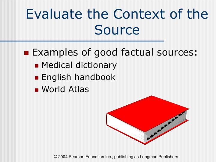 Evaluate the Context of the Source