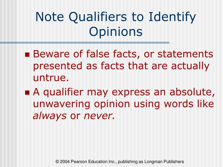 Note Qualifiers to Identify Opinions