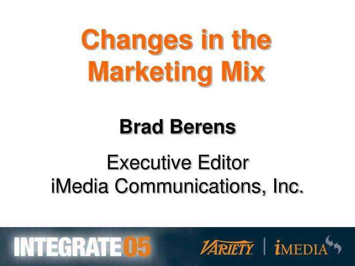 Changes in the Marketing Mix
