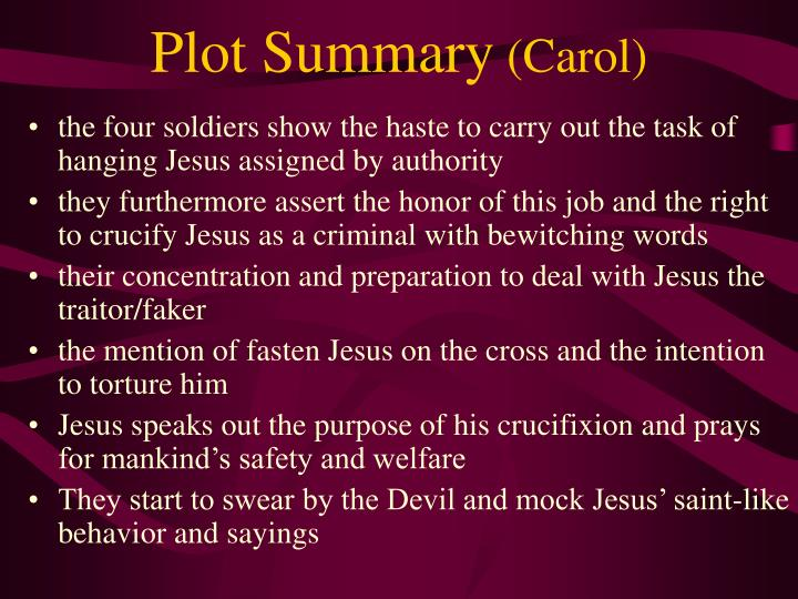 Plot summary carol