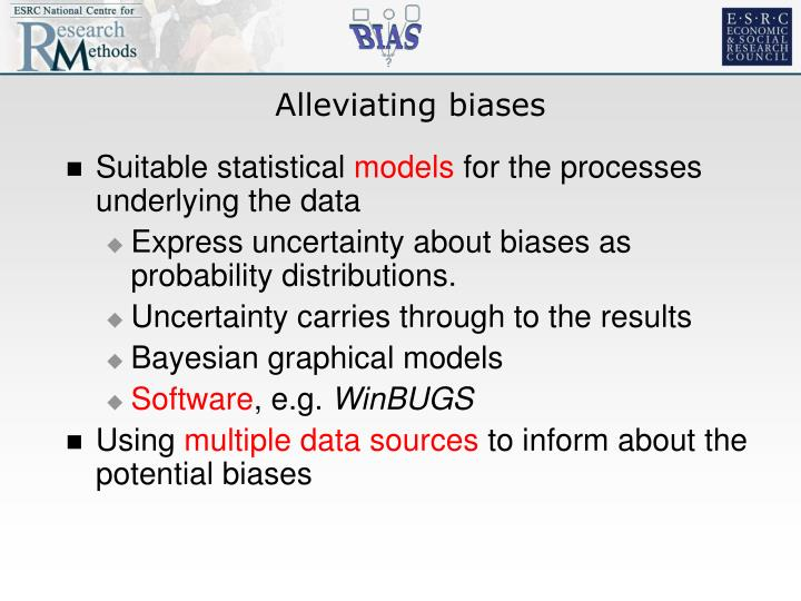 Alleviating biases
