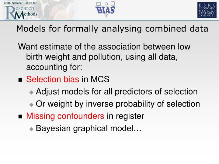Models for formally analysing combined data
