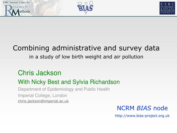 Combining administrative and survey data
