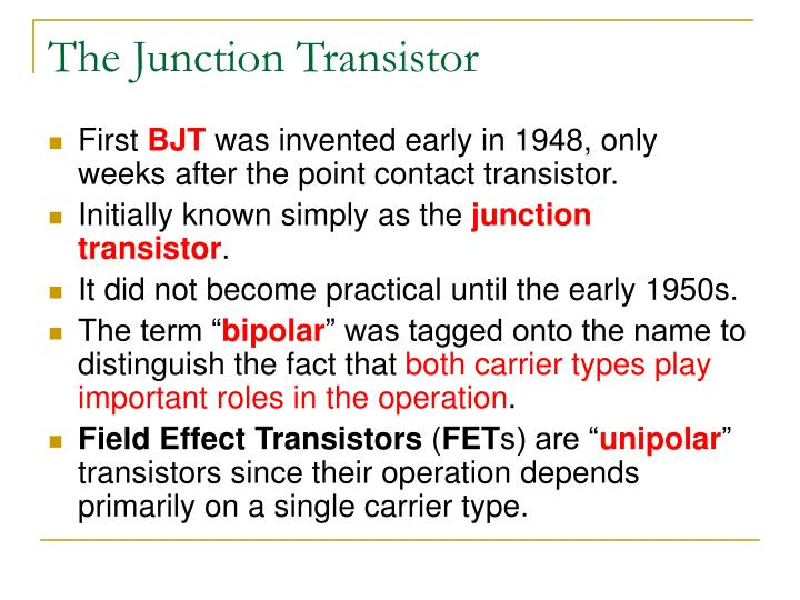 The Junction Transistor