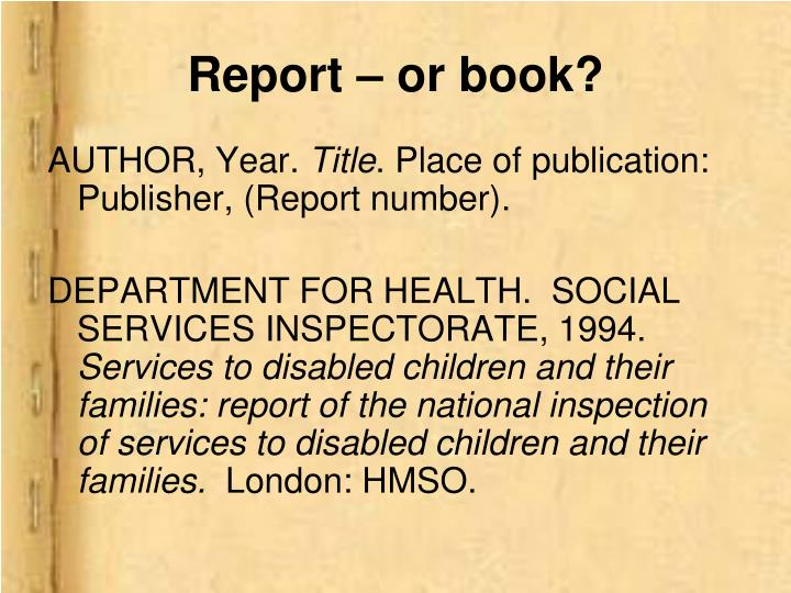 Report – or book?