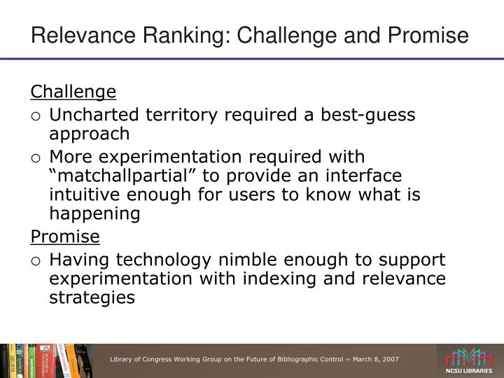 Relevance Ranking: Challenge and Promise