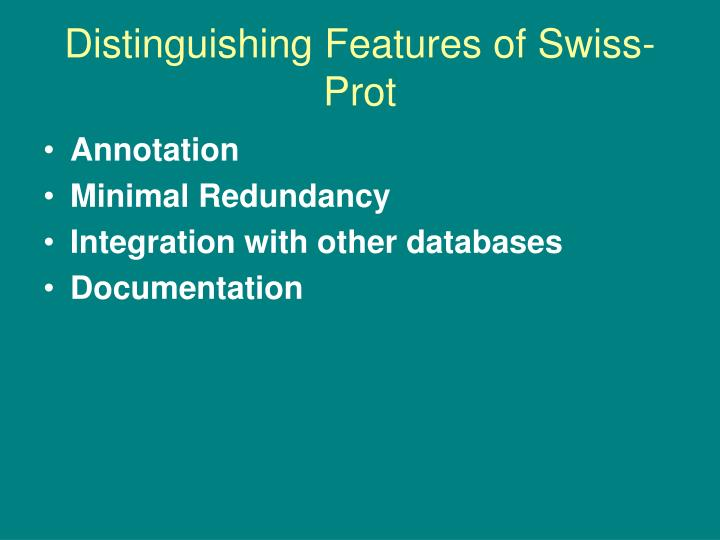 Distinguishing Features of Swiss-Prot
