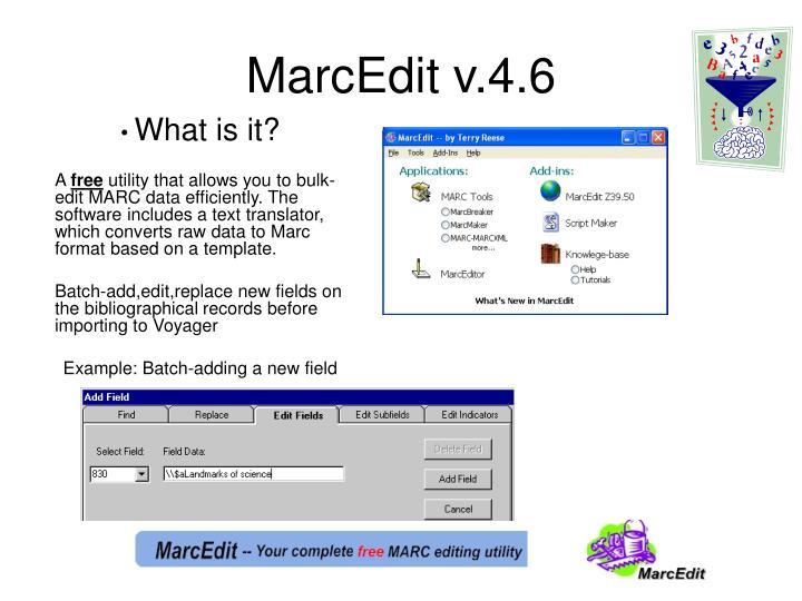 MarcEdit v.4.6