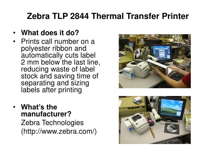 Zebra TLP 2844 Thermal Transfer Printer