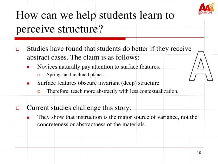 How can we help students learn to perceive structure?