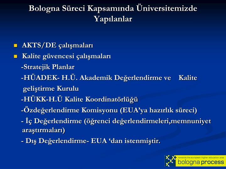 Bologna Süreci Kapsamında Üniversitemizde Yapılanlar