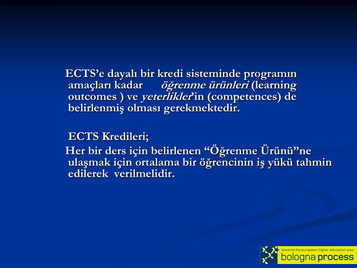 ECTS'e dayalı bir kredi sisteminde programın amaçları kadar